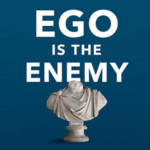 ego-is-the-ennemy